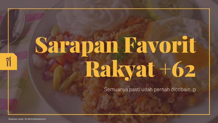 Sarapan Favorit Rakyat Indonesia