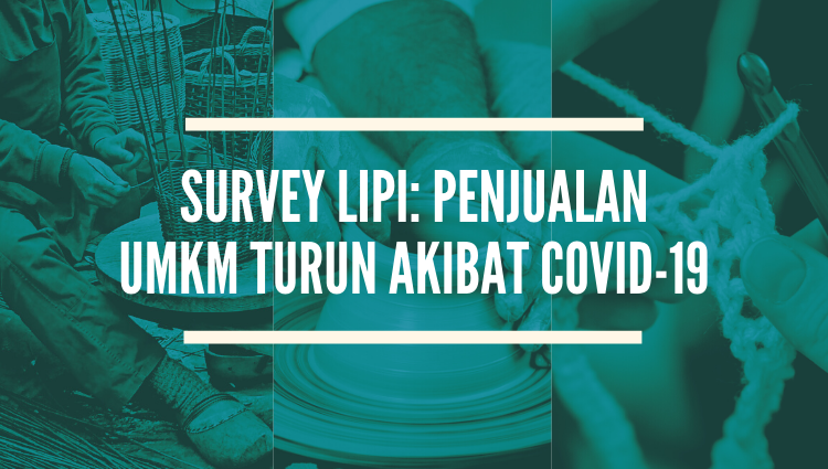 Survey LIPI: Penjualan UMKM Turun Akibat COVID-19
